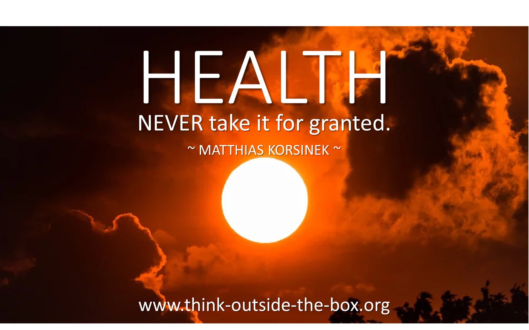 HEALTH never take it for granted